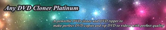 powerful DVD cloner and DVD ripper to make perfect copies for encrypted DVD
